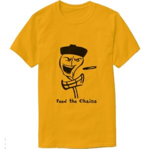 """""""Feed The Chains"""" T-Shirt"""